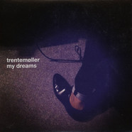 Trentemoller - My Dreams