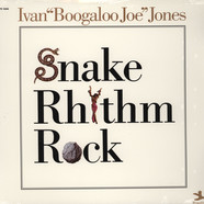 Ivan Boogaloo Joe Jones - Snake Rhythm Rock