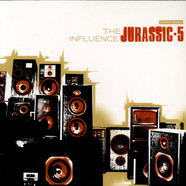 Jurassic 5 - The Influence