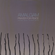 Amalgam (Trevor Watts, Jeff Clyne, John Stevens & Barry Guy) - Prayer For Peace