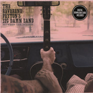 Reverend Peyton's Big Damn Band, The - Between The Ditches