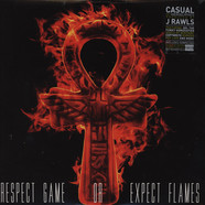 Casual & J.Rawls - Respect Game Or Expect Flames