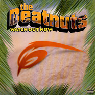Beatnuts, The - Watch Out Now