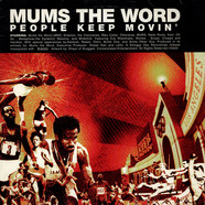 Mum's The Word - People Keep Movin'