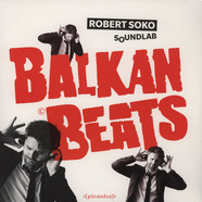 Robert Soko - BalkanBeats Soundlab