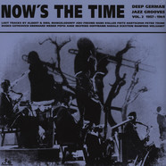 Now's The Time - Deep German Jazz Grooves Volume 2: 1957 - 1969