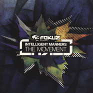 Intelligent Manners - The Movement LP