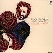 Augusto Martelli - Black Sounds From White People