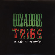 A Tribe Called Quest Vs. The Pharcyde - Bizarre Tribe: A Quest To The Pharcyde