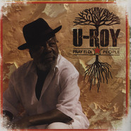 U-Roy - Pray Fi Di People Limited Edition