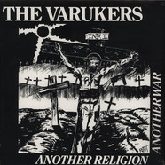 Varukers - Another Religion Another War