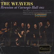 Weavers - Reunion At Carnegie Hall 1963