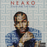 Neako - These Are The Times