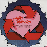 Aldo Vanucci - Love Is Loops EP