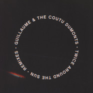Guillaume & The Coutu Dumonts - Twice Around The Sun