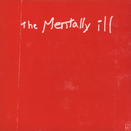 Mentally Ill - Strike The Bottom Red