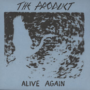 Product, The - Alive Again