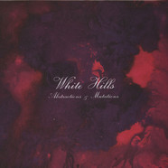 White Hills - Abstractions & Mutations