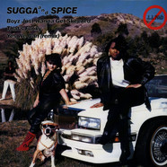 Sugga & Spice - Boyz Just Wanna Get Skeezed!