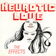 Effects, The - Neurotic Love