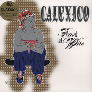 Calexico - Feast Of Wires