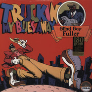 Blind Boy Fuller - Truckin' My Blues Away