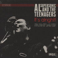 Al Supersonic & The Teenagers - It's Alright