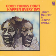 Jimmy McGriff & Junior Parker - Good Things Don't Happen Everyday
