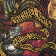 Michael Yonkers & The Blind Shake - Carbohydrates And Hydrocarbons