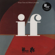Ninja Tune & If Music Pres. - If