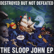 Destroyed But Not Defeated - The Sloop John Ep