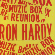 Ron Hardy - Muzic Box Classics Volume 6