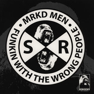 MRKD Men - Funkin With The Wrong People EP