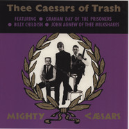 Thee Mighty Caesars - Thee Caesars Of Trash