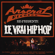 Arsenal Records presents - Le Vrai Hip-Hop