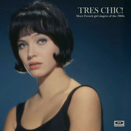 V.A. - Tres Chic! More French Girl Singers Of The 1960S