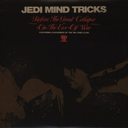 Jedi Mind Tricks - Before the Great Collapse