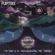 Fliptrix - Road to the Interdimensional Piff Highway