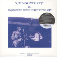 High Speed & the Afflicte Man - Get Stoned Crazy