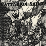 Battalion Of Saints - The Best Of