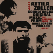 Attila Zoller - Jazz Soundtracks: Original Music From The Arthouse Films Of Hans Jürgen Pohland 1962-67
