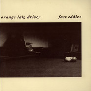 Fast Eddie - Orange Lake Drive