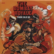 Bombay Royale, The - Phone Baje Na