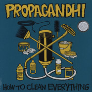 Propagandhi - How To Clean Everything