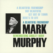 Mark Murphy - A Beautiful Friendship: Remembering Shirley Horn