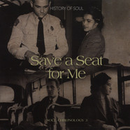 V.A. - Save A Seat For Me : A Soul Chronology Volume 3 1955-1957