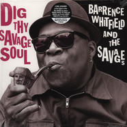Barrence Whitfield & Savages - Dig Thy Savage Soul