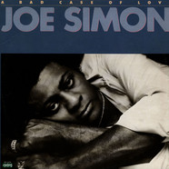 Joe Simon - A Bad Case Of Love