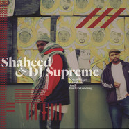 Shaheed & DJ Supreme - Knowledge Rhythm & Understanding