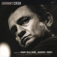 Johnny Cash - Sings Hank Williams, George Jones & Others